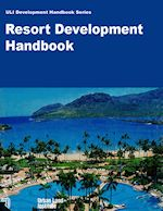 ULI Resort development handbook - finding the right mix article by Mick Matheusick