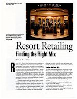 Resort retailing finding the right mix article written by Mick Matheusik