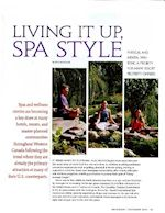 Living it up spa style article by Mick Matheusick