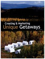 Creating and marketing unique getaways article written by Mick Matheusick